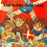Leif holder fødselsdag - Hans Christian Hansen