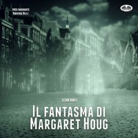 Il fantasma di Margaret Houg - Elton Varfi