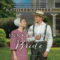 The Innkeeper's Bride - Kathleen Fuller