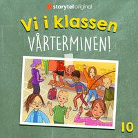 Del 10. Vi i klassen: Vårterminen - Katja Tydén