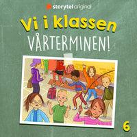 Del 6. Vi i klassen: Vårterminen - Katja Tydén