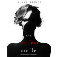 The Perfect Smile - Blake Pierce