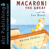 Macaroni the Great and the Sea Beast - Whitney Childers