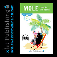 Mole goes to the Beach - Xist Publishing