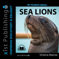 My Favorite Animal: Sea Lions - Victoria Marcos