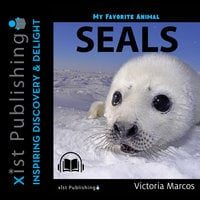 My Favorite Animal: Seals - Victoria Marcos