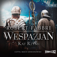 Wespazjan. Kat Rzymu - Robert Fabbri