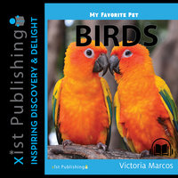 My Favorite Pet: Birds - Victoria Marcos