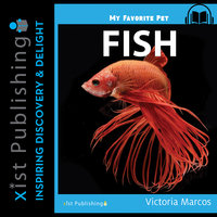 My Favorite Pet: Fish - Victoria Marcos