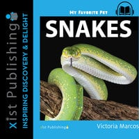 My Favorite Pet: Snakes - Victoria Marcos