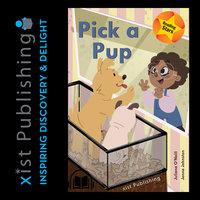 Pick a Pup - Juliana O'Neill, Jenna Johnston