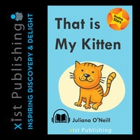 That is My Kitten - Juliana O'Neill