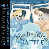 The Bedtime Battle - M.R. Nelson