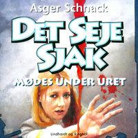 Det seje sjak mødes under uret - Asger Schnack