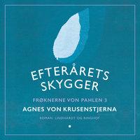 Efterårets skygger - Agnes von Krusenstjerna