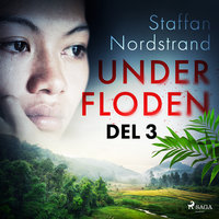 Under floden - del 3 - Staffan Nordstrand