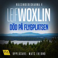 Död på flygplatsen - Leif Woxlin