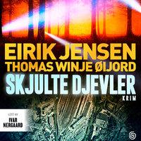 Skjulte djevler - Thomas Winje Øijord, Eirik Jensen