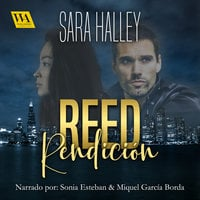 Reed. Rendición - Sara Halley