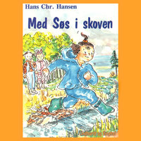 Med Søs i skoven - Hans Christian Hansen