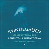 Kvindegaden - Agnes von Krusenstjerna