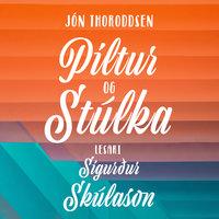 Piltur og stúlka - Jón Thoroddsen