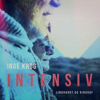 Intensiv - Inge Krog Holt