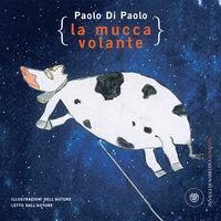 La Mucca volante - Paolo Di Paolo