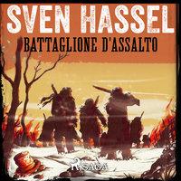 Battaglione d'Assalto - Sven Hassel