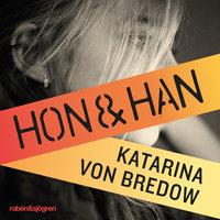 Hon & han - Katarina von Bredow