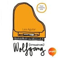 Wolfgang (extraordinari) - Laia Aguilar Sariol