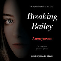 Breaking Bailey - Anonymous