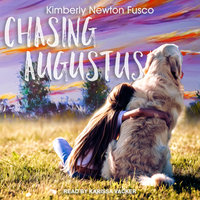 Chasing Augustus - Kimberly Newton Fusco