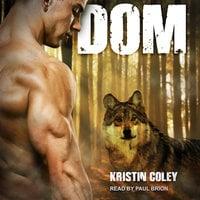 Dom - Kristin Coley
