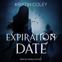 Expiration Date - Kristin Coley