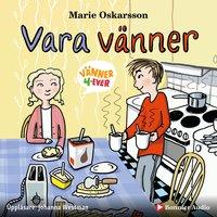 Vara vänner - Marie Oskarsson