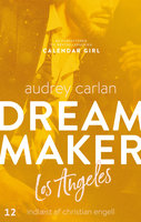 Dream Maker: Los Angeles - Audrey Carlan