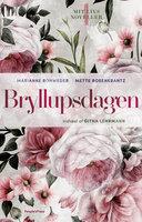Bryllupsdagen - Marianne Rohweder, Mette Rosenkrantz Holst, Mette Rosenkrantz