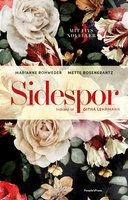 Sidespor - Mette Rosenkrantz, Marianne Rohweder