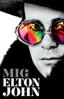 Mig - Elton John