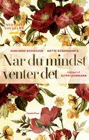 Når du mindst venter det - Marianne Rohweder, Mette Rosenkrantz Holst, Mette Rosenkrantz