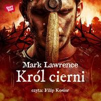 Król cierni - Mark Lawrence