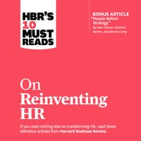 HBR's 10 Must Reads on Reinventing HR - Ram Charan, Marcus Buckingham, Reid Hoffman, Harvard Business Review, Peter Cappelli