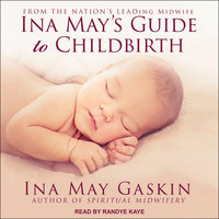 Ina May's Guide to Childbirth - Ina May Gaskin