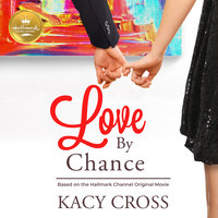 Love By Chance - Kacy Cross