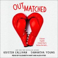 Outmatched - Samantha Young, Kristen Callihan
