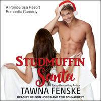 Studmuffin Santa - Tawna Fenske