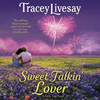 Sweet Talkin' Lover - Tracey Livesay