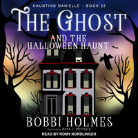 The Ghost and the Halloween Haunt - Bobbi Holmes, Anna J. McIntyre