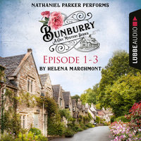 Bunburry: Episode 1-3 - Helena Marchmont